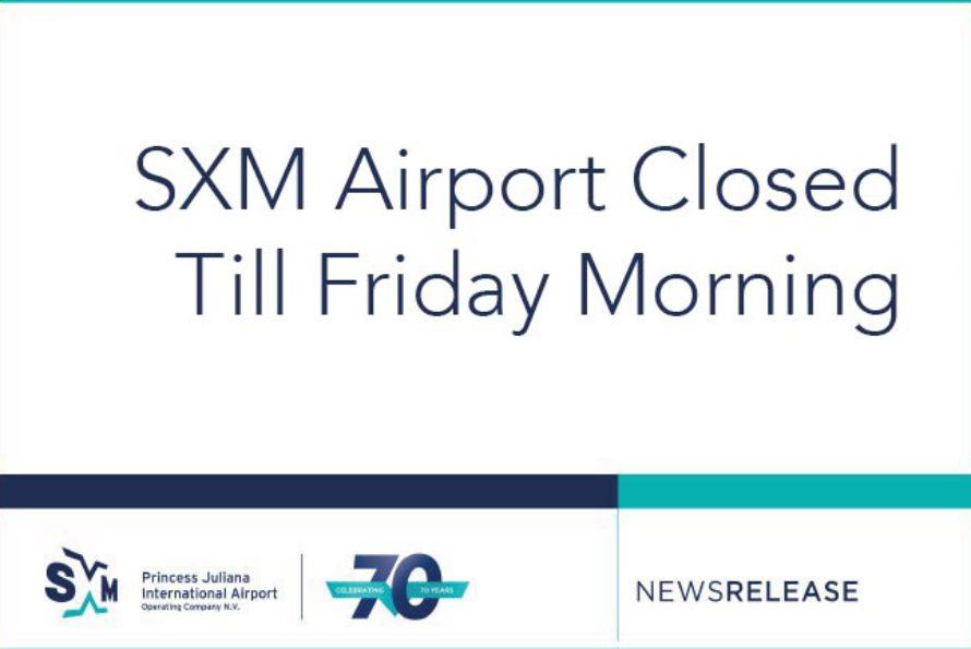 SXM Airport Closed Till Friday Morning