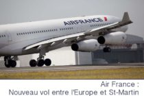 Air France : nouveau vol entre l'Europe et Saint-Martin