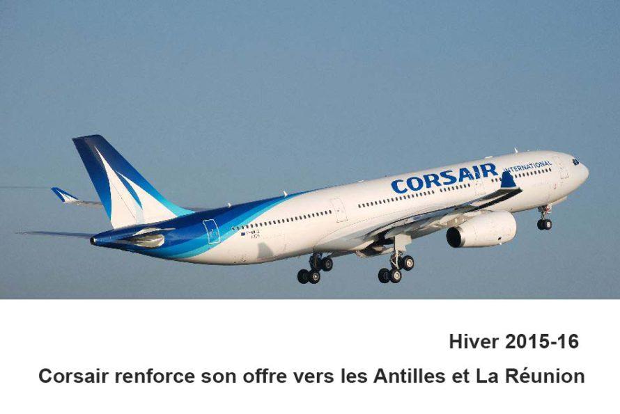 Hiver 2015-16 : Corsair renforce son offre vers les Antilles et La Réunion