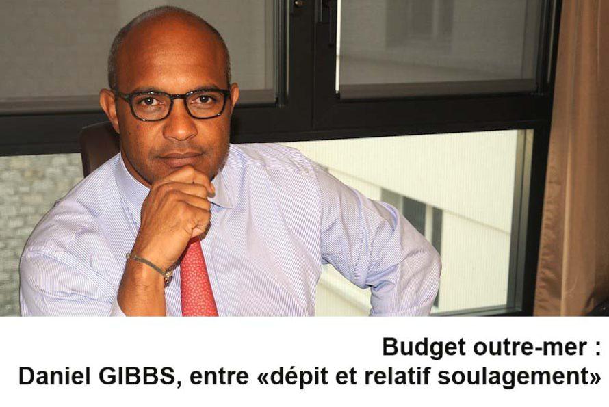 Budget outre-mer :  Daniel GIBBS, entre « dépit et relatif soulagement »