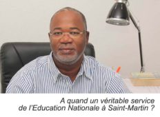 Louis MUSSINGTON : A quand un véritable service de l'Education Nationale à Saint-Martin ?