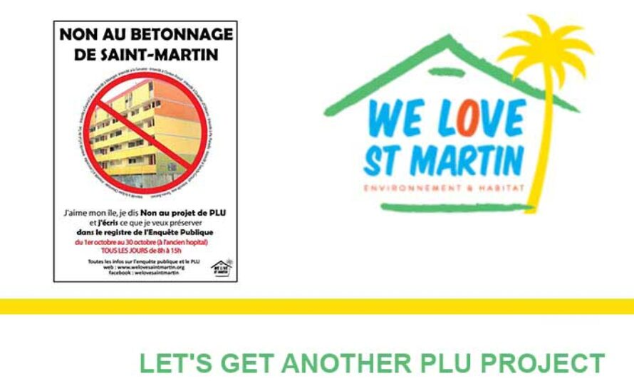 WE LOVE ST MARTIN : LET'S GET ANOTHER PLU PROJECT