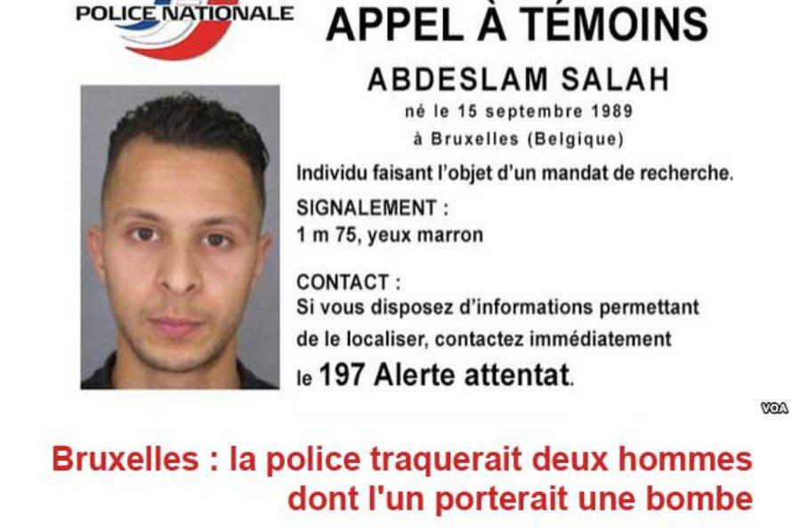 Bruxelles : la police traquerait deux hommes dont l'un porterait une bombe