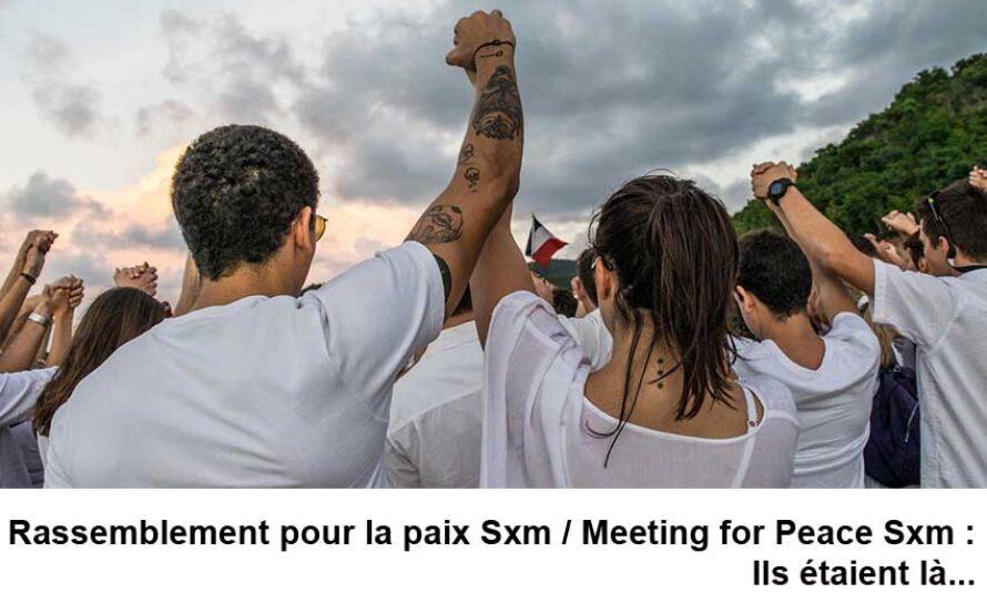 Rassemblement pour la paix Sxm / Meeting for Peace Sxm : Ils étaient là…