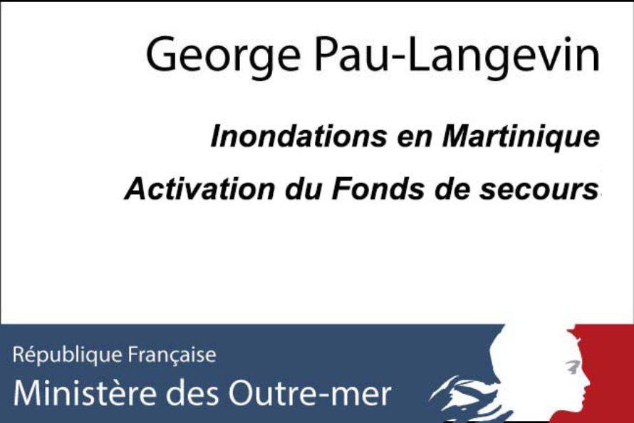 Inondations en Martinique : La ministre des Outre-mer active le Fonds de secours