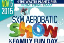 SXM AEROBATIC SHOW & FAMILY FUN DAY