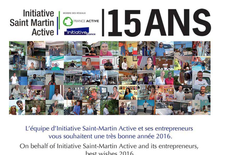 Initiative Saint-Martin Active : 15 ans au service du developpement des entreprises et des associations de Saint-Martin