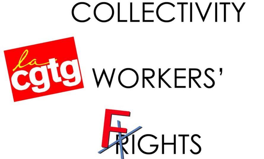 LA C.G.T.G. : Trop c'est trop ! appel à la grève reconductible