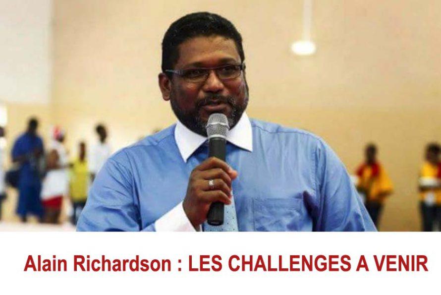Alain Richardson : LES CHALLENGES A VENIR