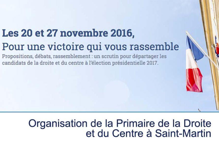 19 et 26 novembre 2016 Organisation de la Primaire de la Droite et du Centre à Saint-Martin