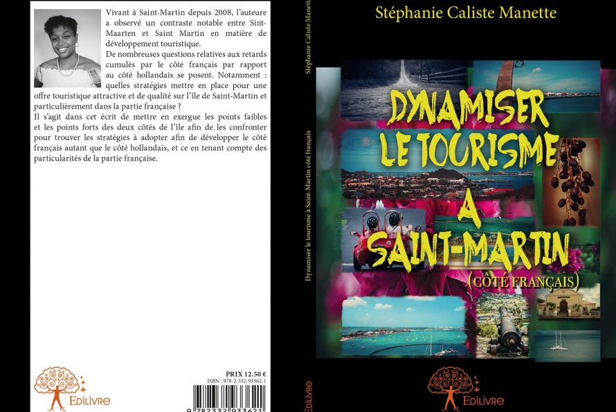 StéphanieCaliste Manette : La relance de l'économie et du tourisme de l'île de Saint-Martin ?  Un sujet brulant qui nous concerne tous