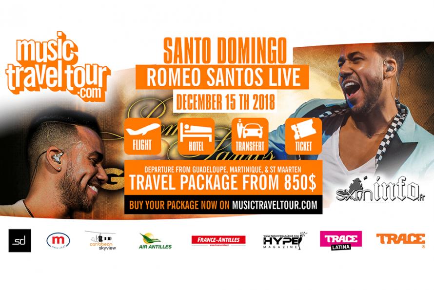 SXM INFO & MUSICTRAVELTOUR présentent ROMEO SANTOS EN CONCERT LE 15 DECEMBRE 2018 au Stade Olympique en République Dominicaine