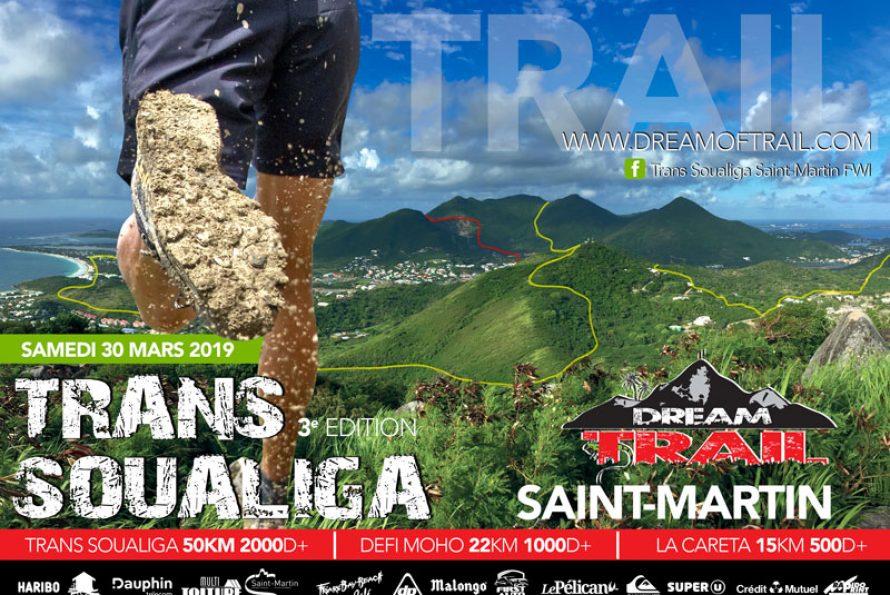 Saint Martin : TRANS SOUALIGA 2019 organisée par DREAM OF TRAIL SXM