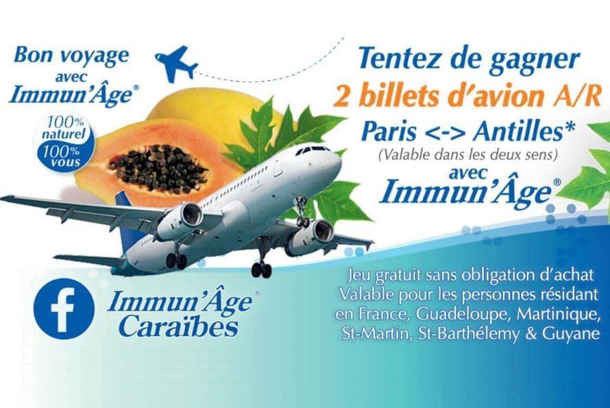 """"""" Gagnez deux billets d'avion A/R Paris < > Antilles """" : Bon Voyage avec Immun'Âge ® !"""