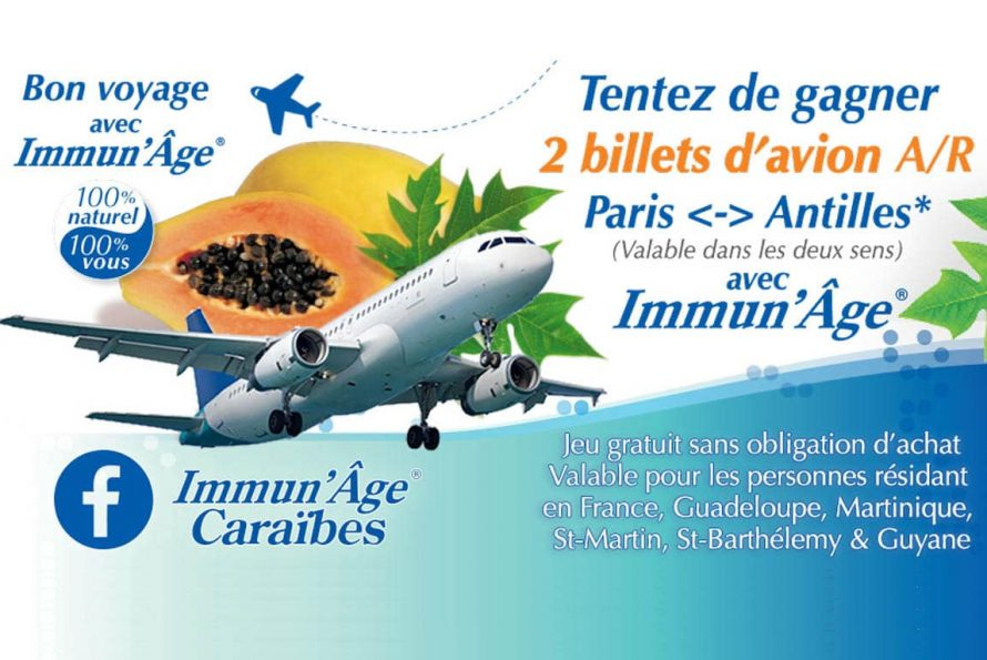 &#8221; Gagnez deux billets d&#8217;avion A/R Paris < > Antilles &#8221; : Bon Voyage avec Immun&#8217;Âge ® !