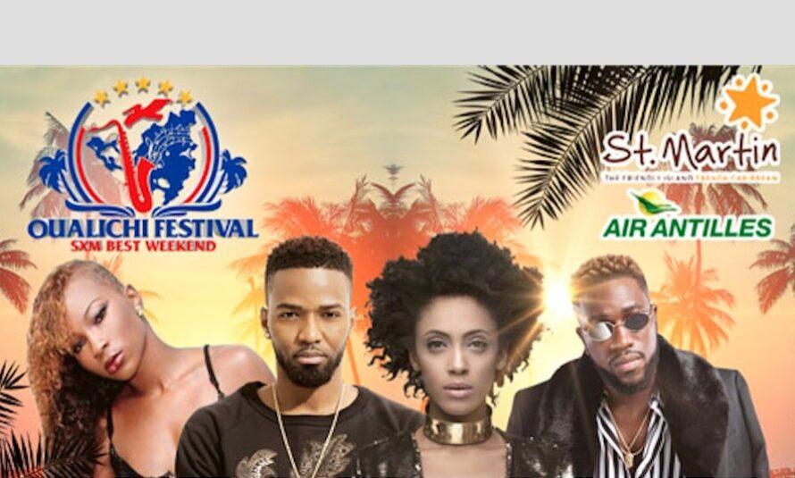 Le Oualichi Festival SXM Best Week-end… Justement, c'est ce week end à Saint-Martin / Sint Maarten !!!