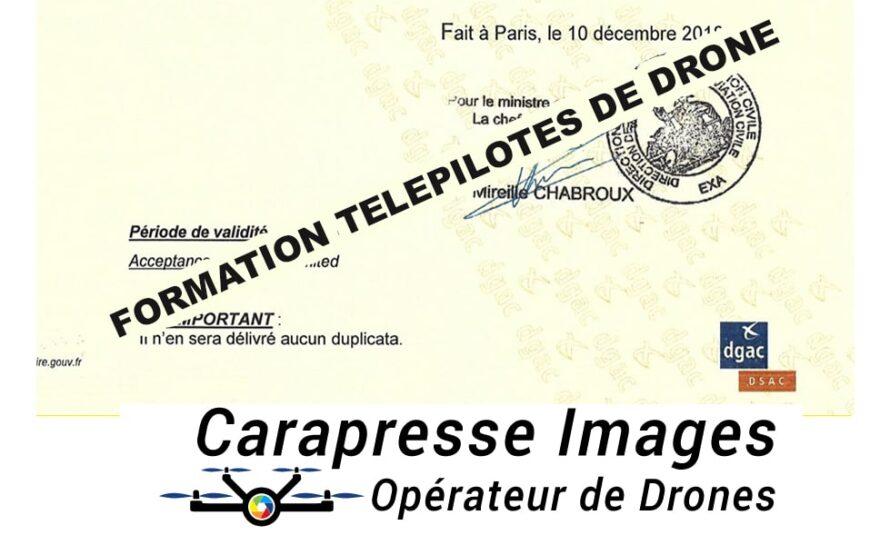 Devenir Télépilote de Drones Professionnel avec Carapresse Images et commercialiser vos images en toute légalité